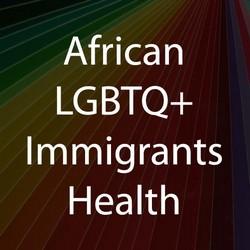 African LGBTQ+ immigrants health